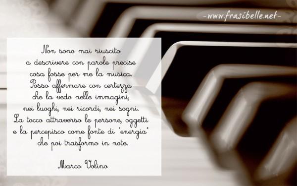 Frasi Sulla Musica Di Marco Volino Frasi Belle Le Frasi