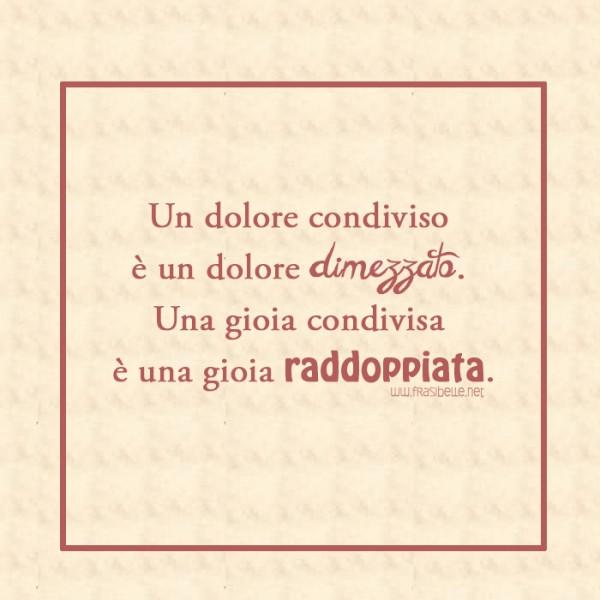 Favorito FRASI SULLA CONDIVISIONE * AFORISMI CONDIVIDERE | HT25