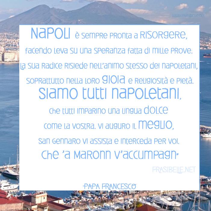 Papa A Napoli Frasi Belle Le Frasi Piu Belle Frasi Bellissime